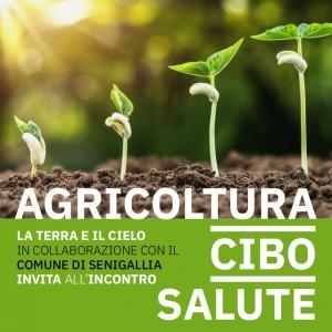 Agricoltura, cibo, salute. Incontro il 16 marzo a Senigallia